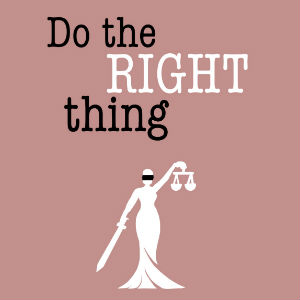 "graphic that says ""do the right thing"" with justice scale"